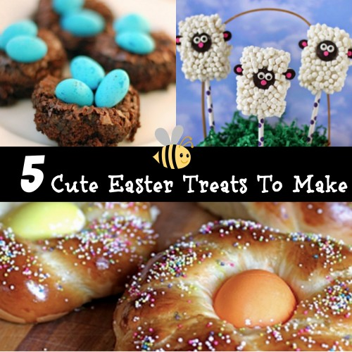 5 Cute Easter Treats for Kids