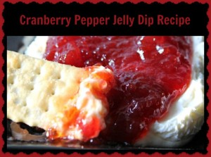 Recipe: Cranberry Pepper Jelly Dip - Mama Bees Freebies